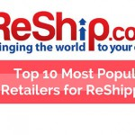 ReShip's 10 Most Popular Retailers for ReShipping